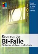Cover-Bild zu Raus aus der BI-Falle von Bachmann, Ronald