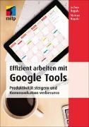Cover-Bild zu Effizient arbeiten mit Google Tools (eBook) von Hegele, Jochen