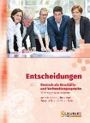 Cover-Bild zu Entscheidungen: Deutsch als Geschäfts- und Verhandlungssprache von Buscha, Anne
