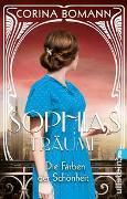 Cover-Bild zu Die Farben der Schönheit - Sophias Träume von Bomann, Corina