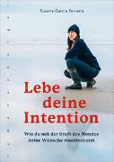 Cover-Bild zu Lebe deine Intention von Ferreira, Susana Garcia