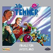 Cover-Bild zu Jan Tenner - Der neue Superheld - Folge 12: Finale für Westland (Audio Download) von Hayes, Kevin