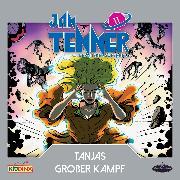 Cover-Bild zu Jan Tenner - Der neue Superheld - Folge 11: Tanjas großer Kampf (Audio Download) von Hayes, Kevin