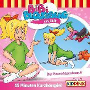 Cover-Bild zu Kurzhörspiel - Bibi erzählt: Der Hexenbesentausch (Audio Download) von Weigand, K.P.