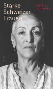 Cover-Bild zu Starke Schweizer Frauen von Muscionico, Daniele