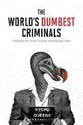 Cover-Bild zu World's Dumbest Criminals, The von HarperCollins Publishers Canada