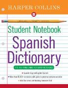 Cover-Bild zu HarperCollins Student Notebook Spanish Dictionary von HarperCollins Publishers Ltd.