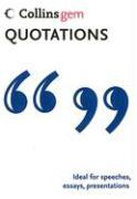 Cover-Bild zu Quotations (Collins Gem) von HarperCollins Publishers Ltd.