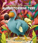Cover-Bild zu Besonders und wunderbar: Ausgestorbene Tiere von Banfi, Cristina
