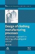 Cover-Bild zu Design of Clothing Manufacturing Processes von Gersak, Jelka (University of Maribor, Slovenia)