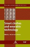 Cover-Bild zu Smart Clothes and Wearable Technology von McCann, Jane (University of Wales Newport) (Hrsg.)