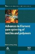 Cover-Bild zu Advances in Filament Yarn Spinning of Textiles and Polymers von Zhang, Dong (Textile Research Associates) (Hrsg.)