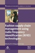 Cover-Bild zu Fashion Supply Chain Management Using Radio Frequency Identification (RFID) Technologies (eBook) von Wong, Calvin (Hrsg.)