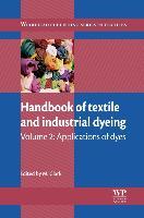 Cover-Bild zu Handbook of Textile and Industrial Dyeing von Clark, M (University of Leeds, UK) (Hrsg.)