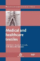 Cover-Bild zu Medical and Healthcare Textiles von Anand, Subhash C. (University of Bolton, UK) (Hrsg.)
