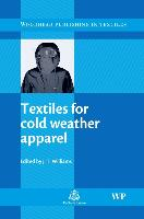 Cover-Bild zu Textiles for Cold Weather Apparel von Williams, J T (De Montfort University, UK) (Hrsg.)