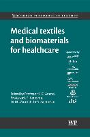 Cover-Bild zu Medical Textiles and Biomaterials for Healthcare von Anand, Subhash C. (University of Bolton, UK) (Hrsg.)