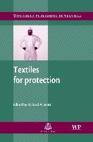 Cover-Bild zu Textiles for Protection von Scott, Richard A. (RASCOTEX, UK) (Hrsg.)