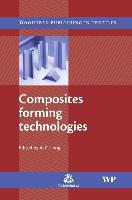 Cover-Bild zu Composites Forming Technologies von Long, A. C. (University of Nottingham, UK) (Hrsg.)