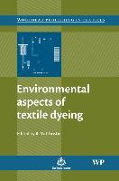 Cover-Bild zu Environmental Aspects of Textile Dyeing von Christie, R M (Heriot-Watt University, UK)