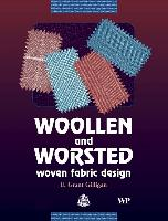 Cover-Bild zu Woollen and Worsted Woven Fabric Design von Gilligan, E G (Formerly International Wool Secretariat, now known as the Woolmark Company, UK)