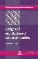Cover-Bild zu Design and Manufacture of Textile Composites von Long, A C (University of Nottingham, UK) (Hrsg.)
