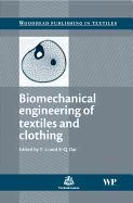 Cover-Bild zu Biomechanical Engineering of Textiles and Clothing von Li, Yan (Hong Kong Polytechnic University, Hong Kong) (Hrsg.)