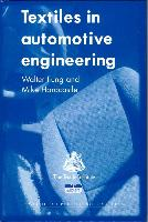 Cover-Bild zu Textiles in Automotive Engineering von Fung, W (Collins and Aikman Automotive Fabrics, UK)