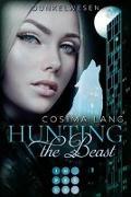 Cover-Bild zu Hunting the Beast 2: Dunkelwesen von Lang, Cosima