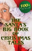 Cover-Bild zu The Santa's Big Book of Christmas Tales: 500+ Novels, Stories, Poems, Carols & Legends (eBook) von Hawthorne, Nathaniel
