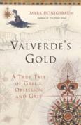 Cover-Bild zu Valverde's Gold (eBook) von Honigsbaum, Mark