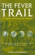 Cover-Bild zu Fever Trail (eBook) von Honigsbaum, Mark
