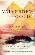 Cover-Bild zu Valverde's Gold von Honigsbaum, Mark