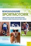 Cover-Bild zu Bewegungslehre Sportmotorik von Meinel, Kurt