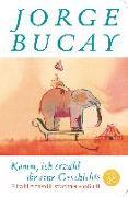 Cover-Bild zu Komm, ich erzähl dir eine Geschichte von Bucay, Jorge