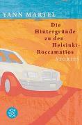 Cover-Bild zu Die Hintergründe zu den Helsinki-Roccamatios von Martel, Yann