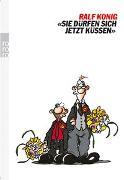 """Cover-Bild zu """"Sie dürfen sich jetzt küssen"""" von König, Ralf"""