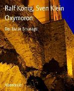 Cover-Bild zu Oxymoron (eBook) von König, Ralf