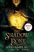 Cover-Bild zu Shadow and Bone: A Netflix Original Series von BARDUGO, LEIGH