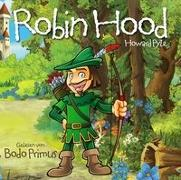 Cover-Bild zu Robin Hood Von Howard Pyle von Gelesen Von Bodo Primus (Komponist)