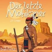 Cover-Bild zu Der Letzte Mohikaner Von J.F.Cooper von Gelesen Von Bodo Primus (Komponist)
