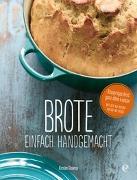 Cover-Bild zu Brote, einfach handgemacht: Das No-Knead- Bread - ganz ohne kneten von Skaarup, Kirsten