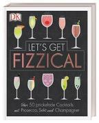 Cover-Bild zu Let's Get Fizzical von Guy, Pippa
