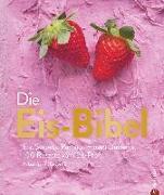 Cover-Bild zu Die Eis-Bibel von Eis, Engert