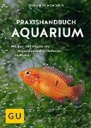 Cover-Bild zu Praxishandbuch Aquarium von Schliewen, Ulrich