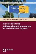 Cover-Bild zu Grenzüberschreitende institutionalisierte Zusammenarbeit von der Antike bis zur Gegenwart (eBook) von Henrich-Franke, Christian (Hrsg.)