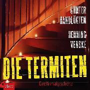 Cover-Bild zu Die Termiten (Audio Download) von Venske, Henning