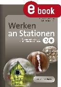 Cover-Bild zu Werken an Stationen Klasse 7-8 (eBook) von Spellner, Cathrin