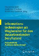 Cover-Bild zu Informationstechnologien als Wegbereiter für den steuerberatenden Berufsstand (eBook) von Bär, Christian (Hrsg.)