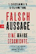 Cover-Bild zu Falschaussage (eBook) von Miller, T. Christian